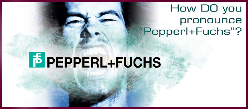 How to Pronounce Pepperl + Fuchs