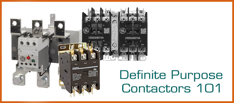 All About Definite Purpose Contactors
