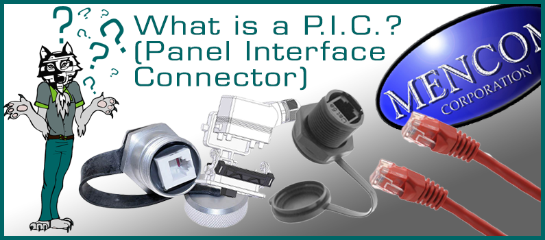 What is a P.I.C?  Panel Interface Connector