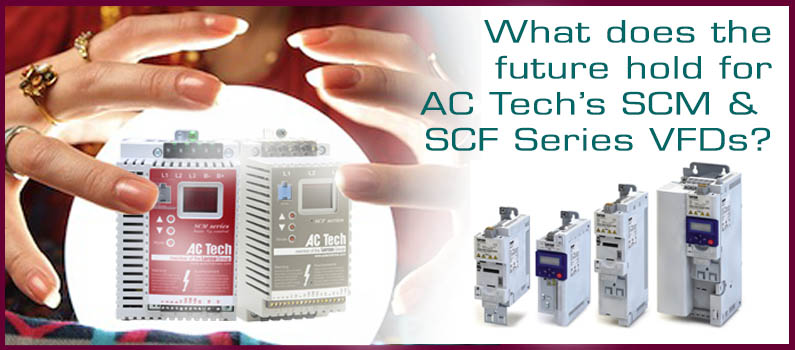 What does the future hold for AC Tech's SCM & SCF series drives?