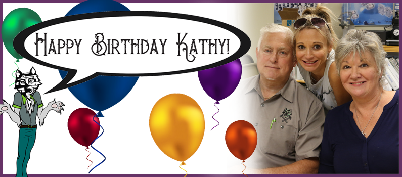 Happy Birthday Kathy, from the whole Wolf clan!